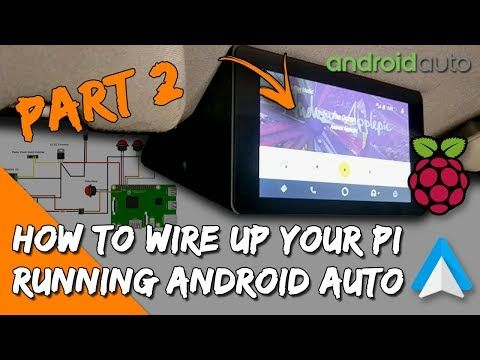 wiring androidauto & raspberry pi to your car - rear view camera, connection  diagrams, openauto - youtube