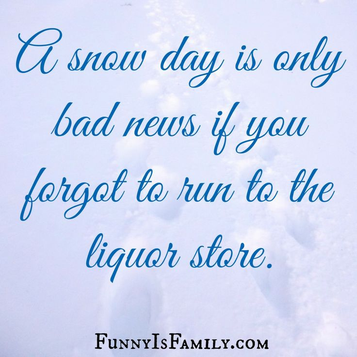 Snow Day Quotes Snow Day: A Mom's How To Guide | Parenting Is Funny | Funny, Humor  Snow Day Quotes