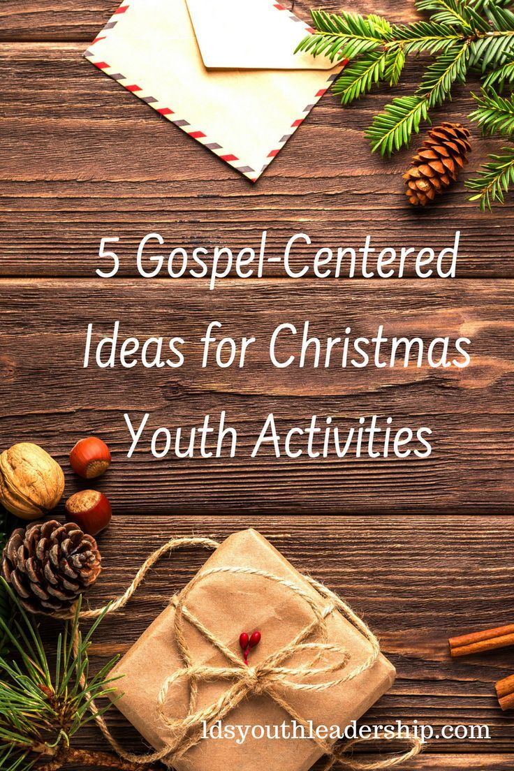 5 Gospel Centered Ideas For Christmas Youth Activities Traditions To Start Christmas Youth Christmas Traditions