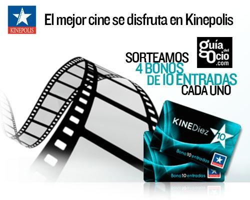 Sorteo 4 bonos de 10 entradas de cine en Kinépolis