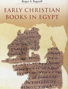 Early Christian Books in Egypt free download by Roger S. Bagnall ISBN: 9780691140261 with BooksBob. Fast and free eBooks download.  The post Early Christian Books in Egypt Free Download appeared first on Booksbob.com.