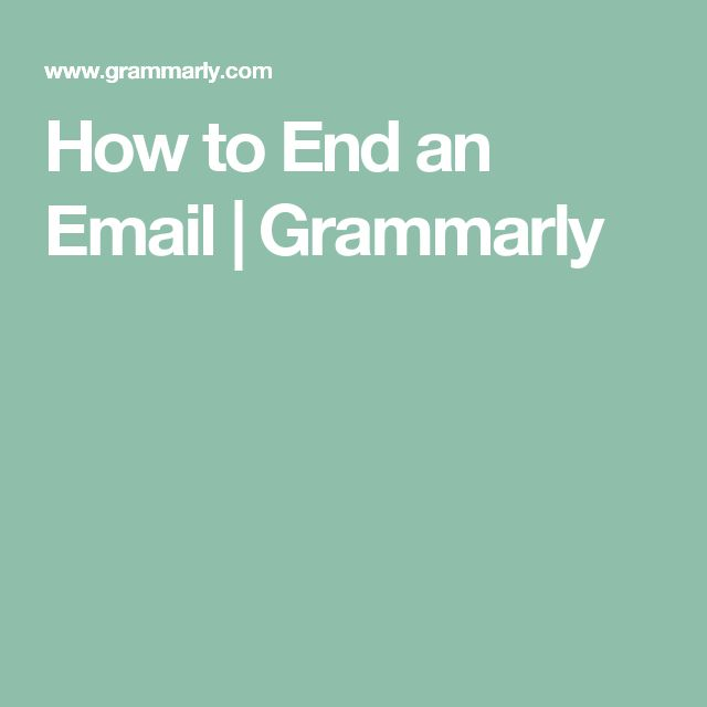 How to End an Email | Grammarly