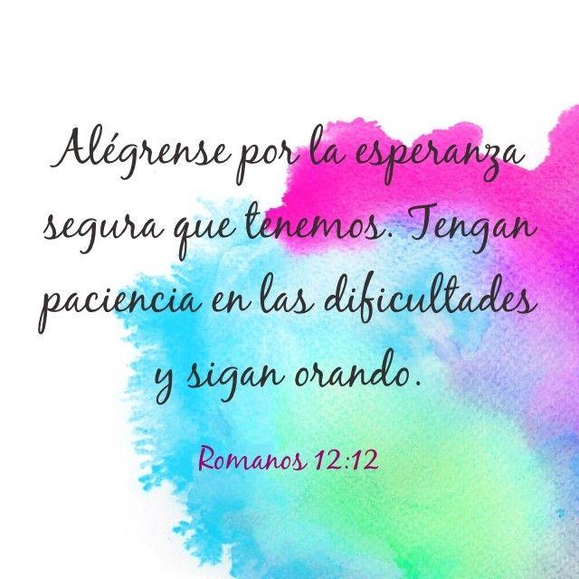 Romanos 12:12 (RVR1960) gozosos en la esperanza; sufridos en la tribulación; constantes en la oración ♔