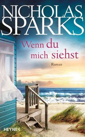 lenisvea's Bücherblog: Wenn Du mich siehst von Nicholas Sparks
