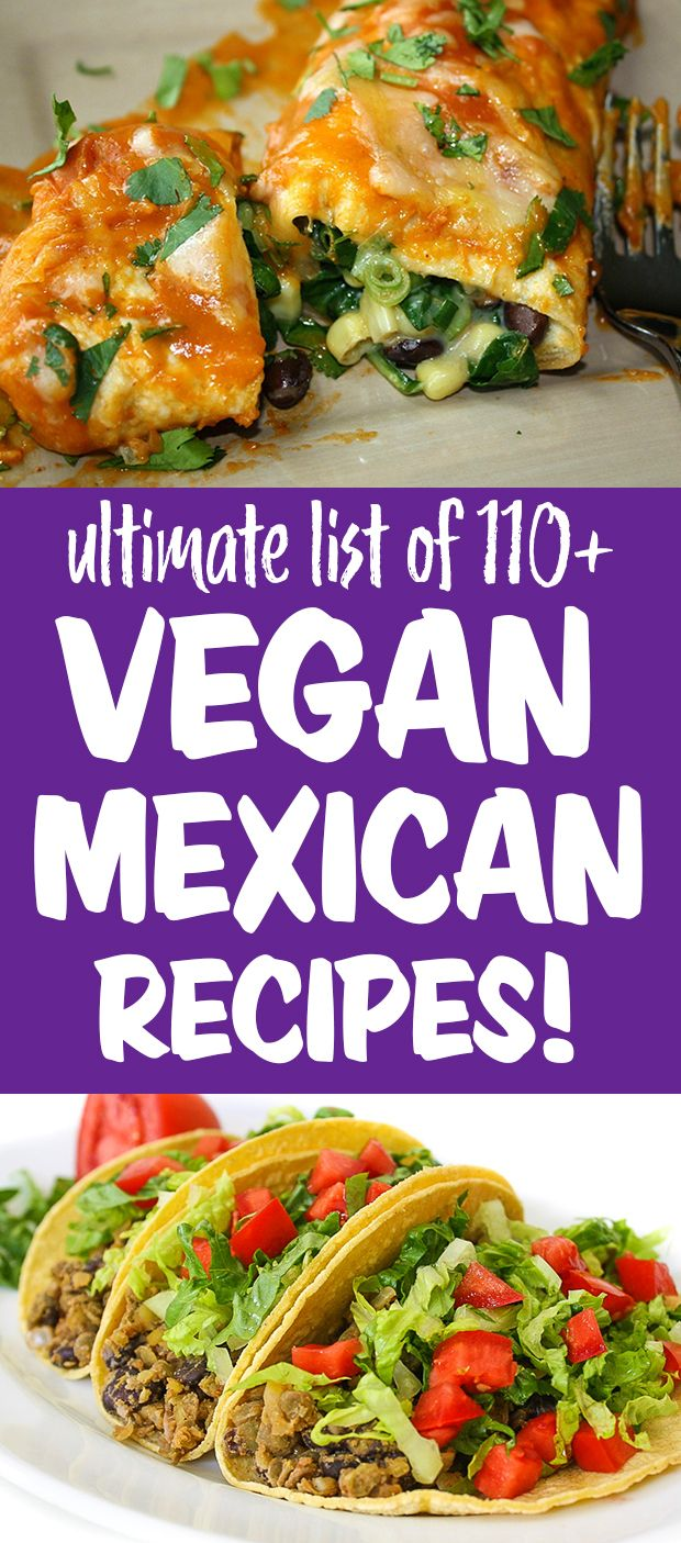 Ultimate List of Vegan Mexican Recipes