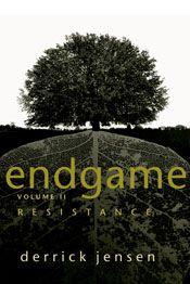 Endgame Volume 2 by Derrick Jensen