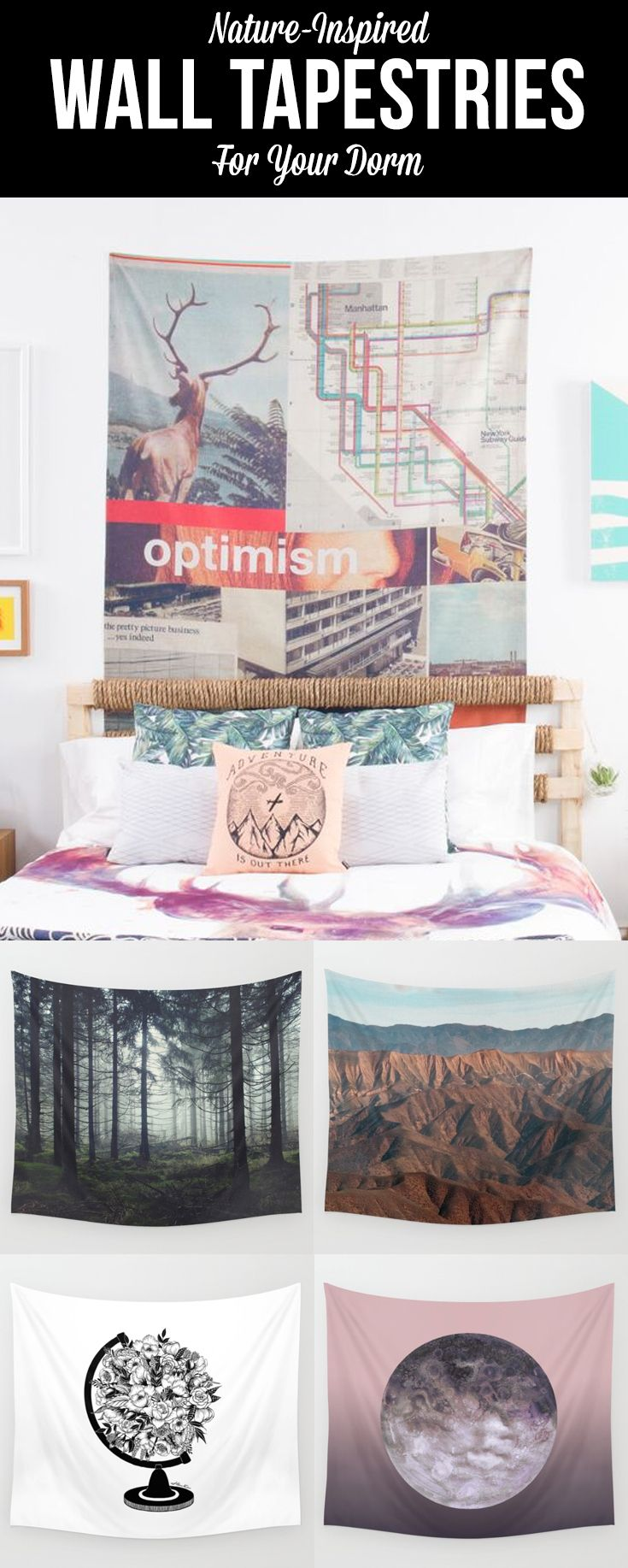 Outdoorsy folks, travelers, city explorers...bring the world into your dorm. Find nature-inspired products and more inside our Adventurist Collection at Society6.com.