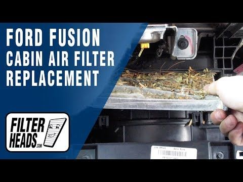 How To Replace Cabin Air Filter 2015 Ford Fusion Cabin Air Filter Ford Fusion Filters