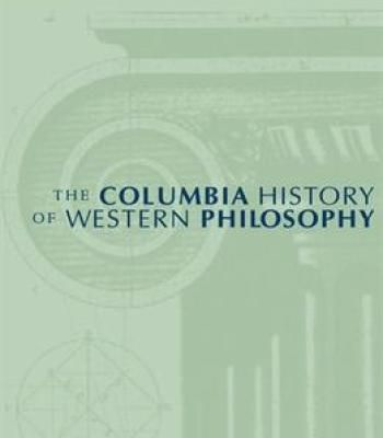 The Columbia History Of Western Philosophy PDF