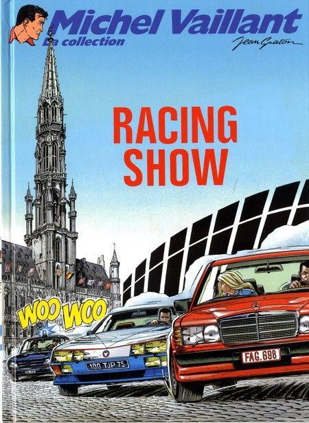 Michel Vaillant - La collection -46- Racing show - BD