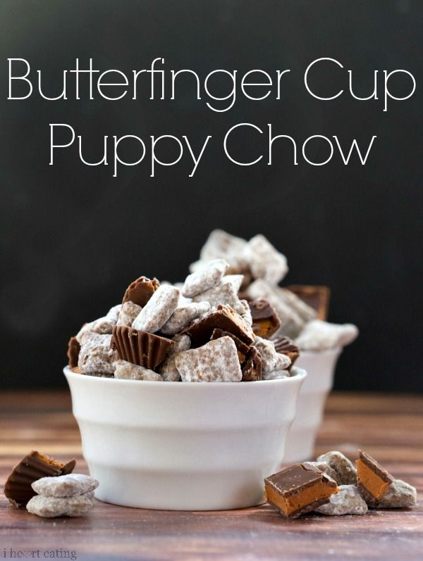 Butterfinger Cup Puppy Chow #ThatNewCrush #shop http://www.ihearteating.com/2014/02/01/butterfinger-cup-puppy-chow/