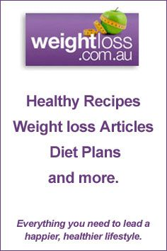Healthy Recipes, Weight loss Articles, Diets and more. weightloss.com.au #Weightloss  #HealthyRecipes #Diet #Exercise #HealthyLifestyle