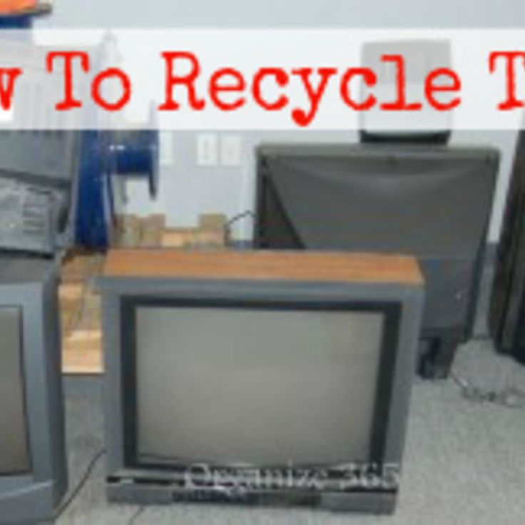How to Recycle Old TVs