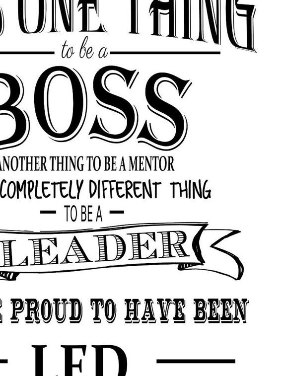 Boss appreciation day or week. Thank you printable gift available as an instant download Typography art print in black and white. Great Thank you, leaving or retirement gift. It is one thing to be a boss, another thing to be a mentor, but a completely different thing to be a leader, we are proud to be led by you. thank you for being you. NO PHYSICAL PRINT IS MAILED THIS IS A PRINTABLE FILE FOR YOU TO PRINT YOURSELF. WANT CHANGES?: buy this one instead https://www.etsy.com/uk&...