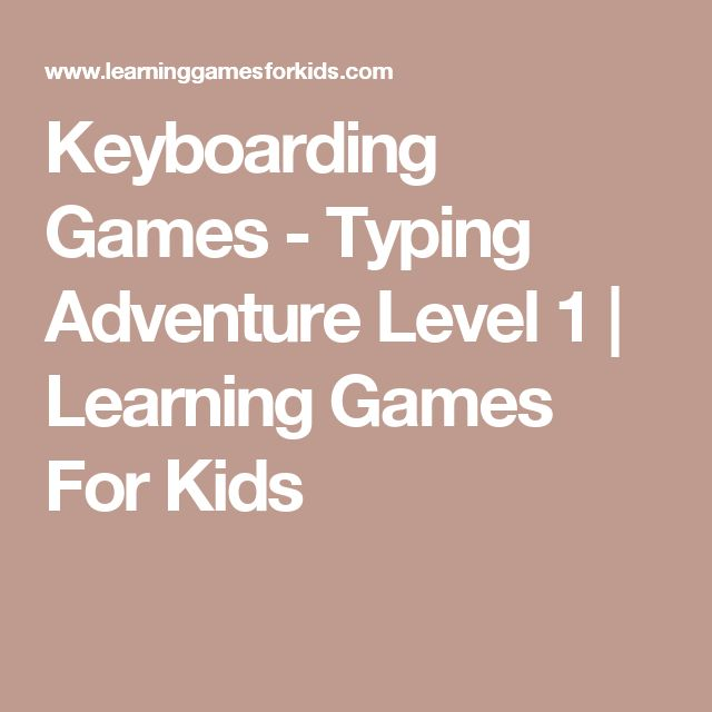Keyboarding Games - Typing Adventure Level 1 | Learning Games For Kids