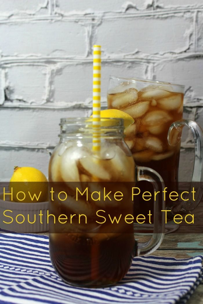 How to make perfect southern sweet tea