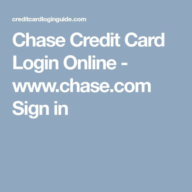 Chase Credit Card Login Online - www.chase.com Sign in