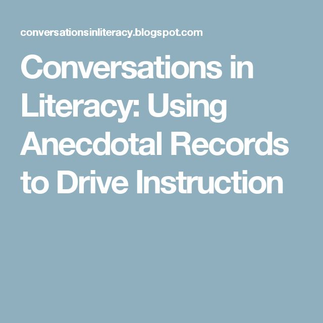 Conversations in Literacy: Using Anecdotal Records to Drive Instruction