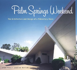 prepping for my palm springs architecture tourPalmsprings, Palm Springs, Andrew Danishes, Midcentury Oasis, Book, Mid Century, Palms Spring, Spring Weekend, Century Modern