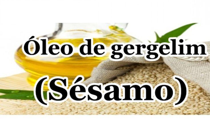 Óleo de Gergelim (Sésamo) um óleo mais que perfeito ♥