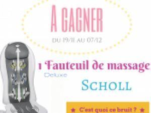 1 fauteuil massant Scholl à gagner ! • Hellocoton.fr