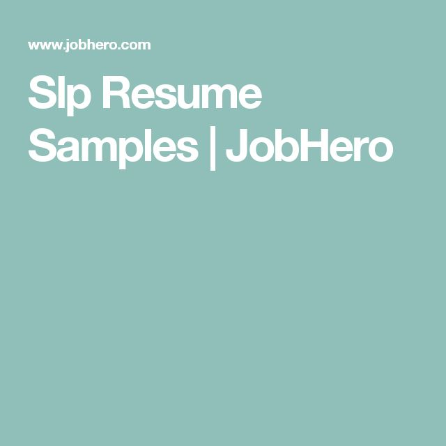 Slp Resume Samples | JobHero