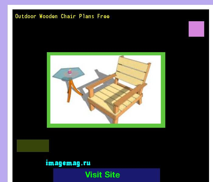 Outdoor Wooden Chair Plans Free 092650 - The Best Image Search