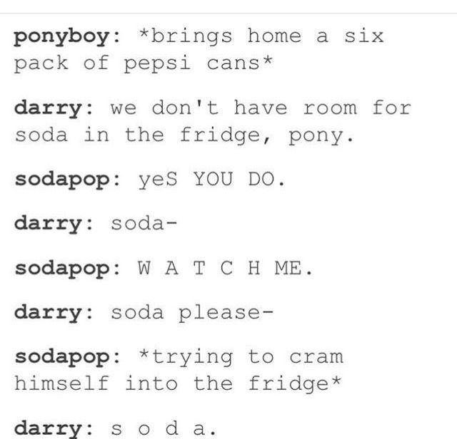 Aww sodapop is the best