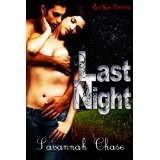 Last Night (Kindle Edition)By Savannah Chase