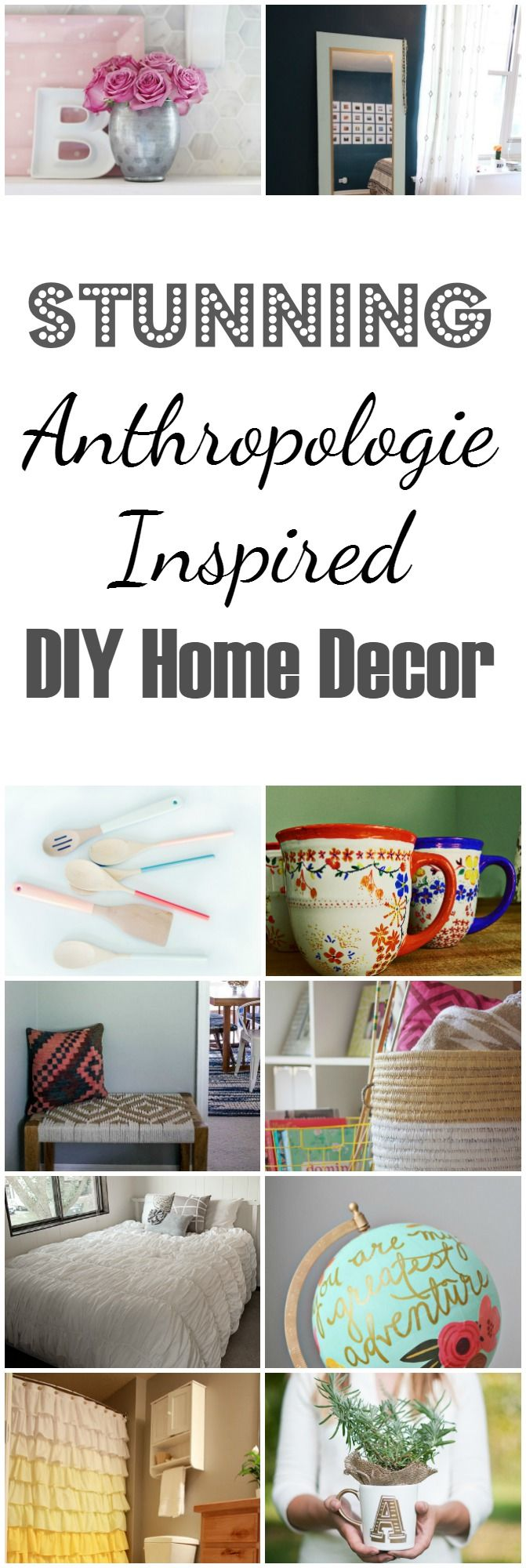 Anthropologie inspired diy home decor hacks furniture Anthropologie home decor ideas