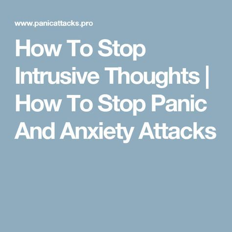 how to stop bad thoughts and anxiety