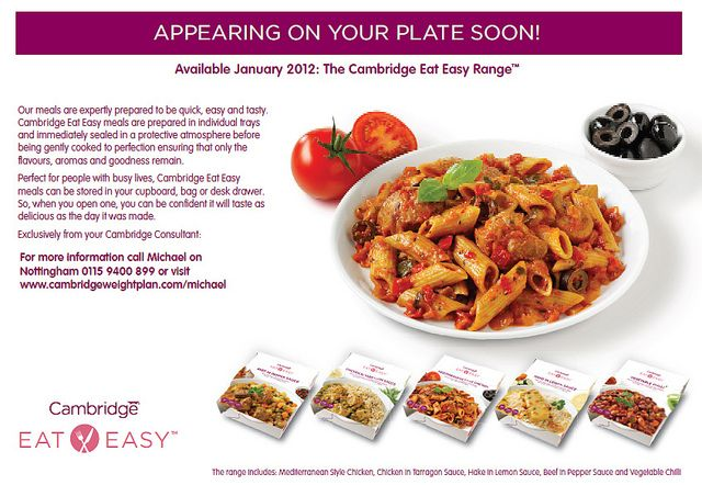 First look at the new Eat Easy range, part of the Cambridge Weight Plan being launched in Janurary 2012 in the UK.     Also take a look at this  Awesome way  to  to fat loss  check out  this  great  Website I found at: http://www.lipocleansesolutions.com