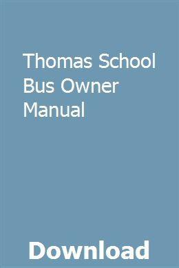 Thomas School Bus Owner Manual   iniwprofcal   Honda generator, Bmw