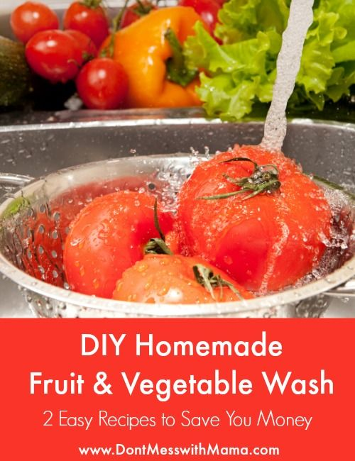DIY Homemade Fruit and Vegetable Wash - 2 Easy Recipes to Save You Money  #DIY #essentialoils - DontMesswithMama.com