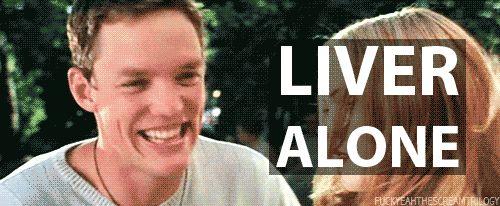 """""""Liver alone!"""" Scream movie quote"""