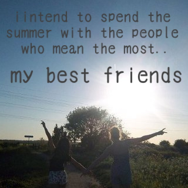 Summer Best Friends Quotes Amazing Happy Love