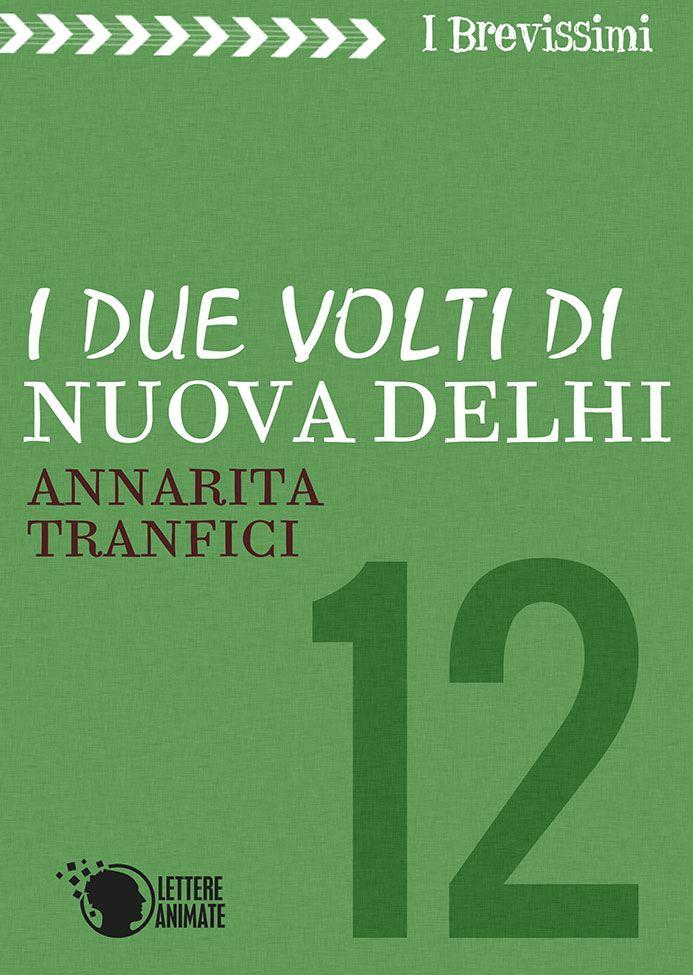 Words of books: Mini-Recensione | I due volti di Nuova Delhi di An...