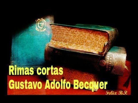 Poesias  cortas Gustavo Adolfo Bècquer (rimas)
