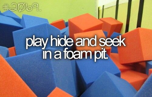 Play Hide And Seek In A Foam Pit. #Bucket List #Before I Die #Hide and Seek