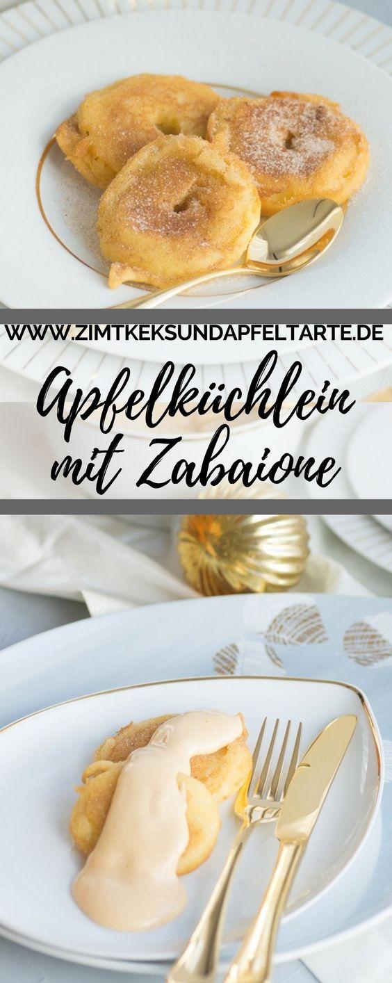 Einfaches Rezept für köstiche Apfelküchlein mit Zabaione oder mit Vanillesauce - schnell gemacht als super Dessert