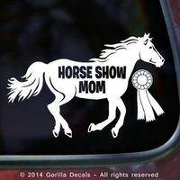 Horse show mom decal