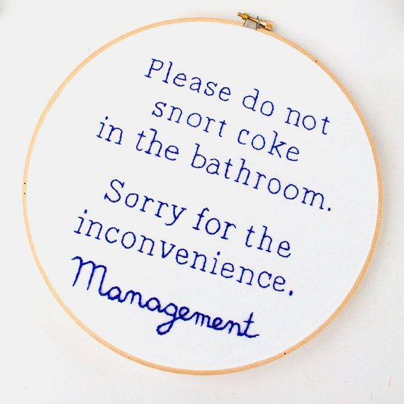 Funny hand embroidery pattern from Embitchery! Please don't do coke in the bathroom. Makes a great DIY gift or DIY bathroom wall art idea! Give your guests a laugh with this beginner hand embroidery hoop pattern.