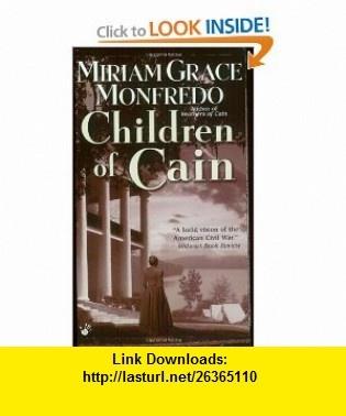 Children Of Cain (9780425191309) Miriam Grace Monfredo , ISBN-10: 0425191303  , ISBN-13: 978-0425191309 ,  , tutorials , pdf , ebook , torrent , downloads , rapidshare , filesonic , hotfile , megaupload , fileserve