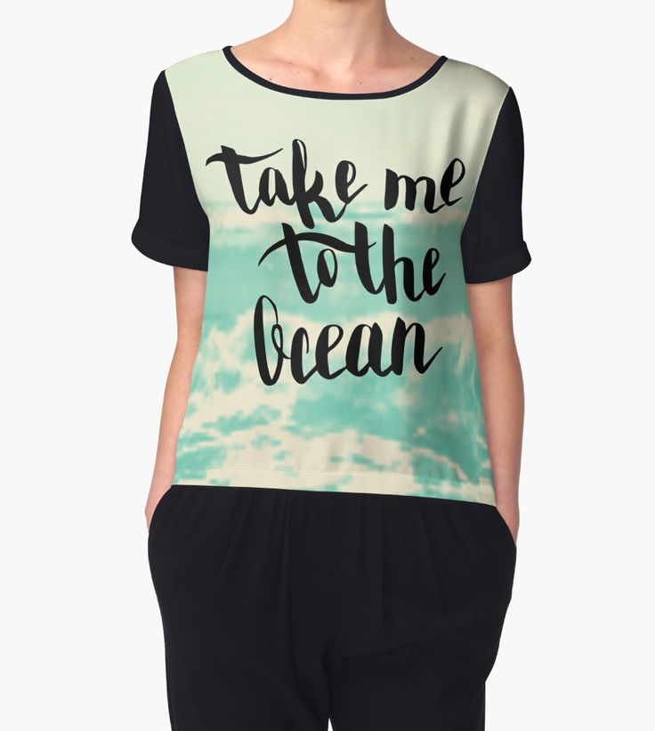"""Take me to the ocean. Text on sea photo blur background."" Chiffon Tops by kakapostudio | Redbubble"