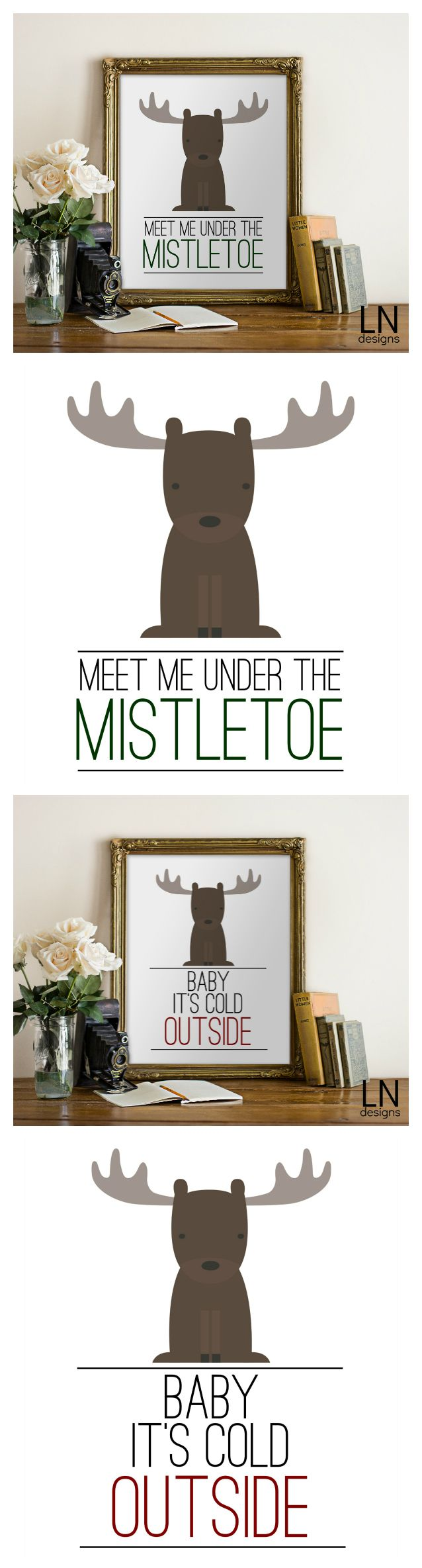 Free Winter and Christmas Themed Printables. Meet Me Under the Mistletoe and Baby Its Cold Outside. So cute!
