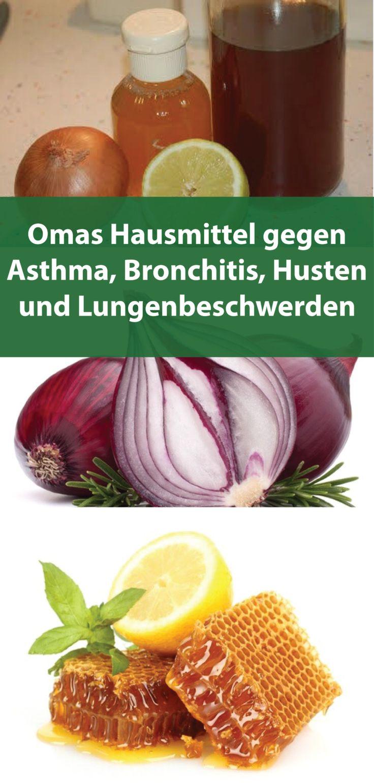 Omas Hausmittel gegen Asthma, Bronchitis, Husten u…