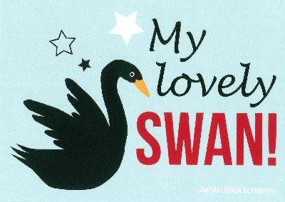 Postkarte Forbetter your Englisch 033c My lovely SWAN!