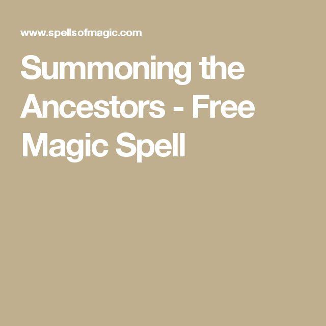 Summoning the Ancestors - Free Magic Spell