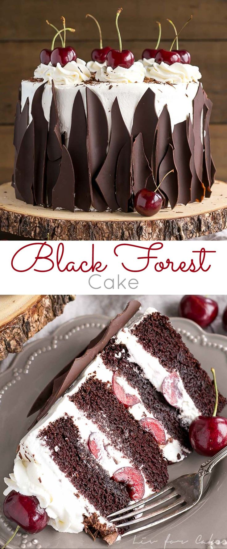This Black Forest Cake combines rich chocolate cake layers with fresh cherries, cherry liqueur, and a simple whipped cream frosting. | livforcake.com #cake #dessert #blackforest