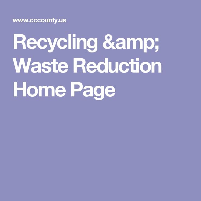 Recycling & Waste Reduction Home Page